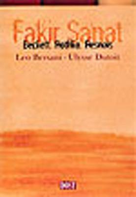 Fakir Sanat:Beckett , Rothko , Ressnais
