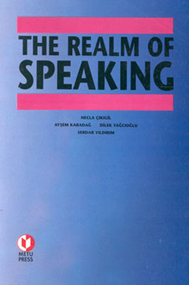 The Realm of Speaking