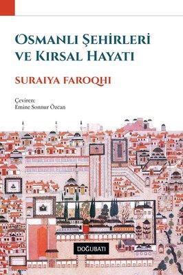 Osmanlı Şehirleri ve Kırsal Hayatı