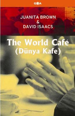 The World Cafe (Dünya Kafe)
