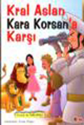 Kral Aslan Kara Korsan'a Karşı