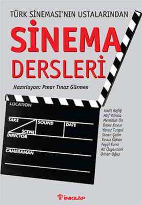 Türk Sinemasının Ustalarından Sinema Dersleri