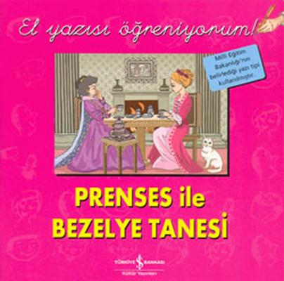 Prenses ile Bezelye Tanesi - El Yazısı Öğreniyorum