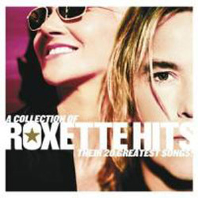 Roxette Hits - A Collection Of Their 20 Greatest Songs!