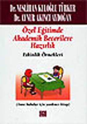 Özel Eğitimde Akademik Becerilere Hazırlık (Etkinlik Örnekleri)