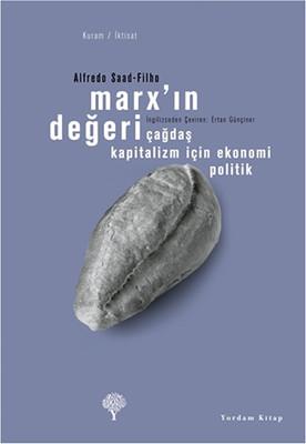 Marx'ın Değeri - Çağdaş Kapitalizm için Ekonomi Politik