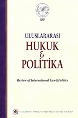 Uluslararası Hukuk ve Politika  (Cilt:2-Sayı:7)