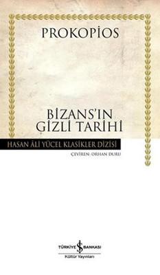 Bizansın Gizli Tarihi - Hasan Ali Yücel Klasikleri