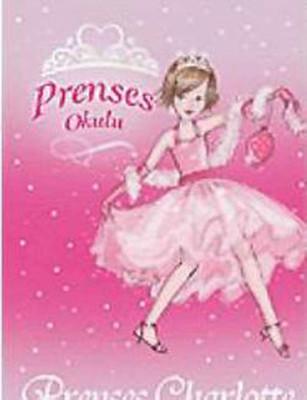 Prenses Okulu 1 - Charlotte ve Kutlama Balosu