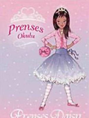Prenses Okulu 3 - Daisy ve Göz Kamaştıran Ejderha