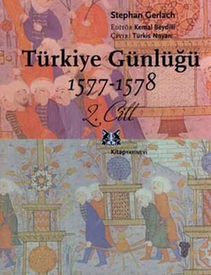 Türkiye Günlüğü 1577 - 1578 (2.Cilt)