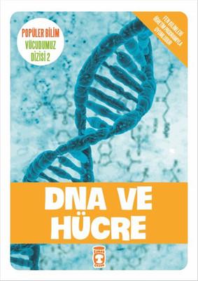 Popüler Bilim Vücudumuz Dizisi - DNA ve Hücre