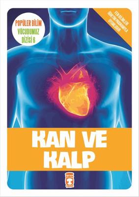 Popüler Bilim Vücudumuz Dizisi - Kan ve Kalp