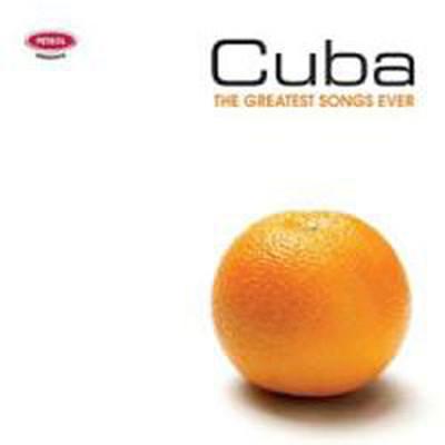 The Greatest Songs Ever : Cuba