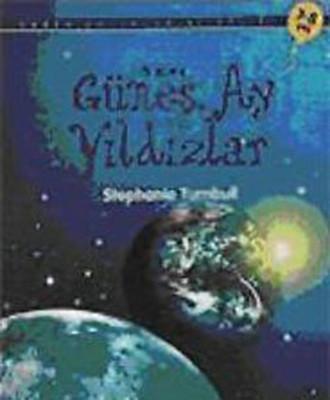 İlk Okuma Güneş Ay ve Yıldızlar
