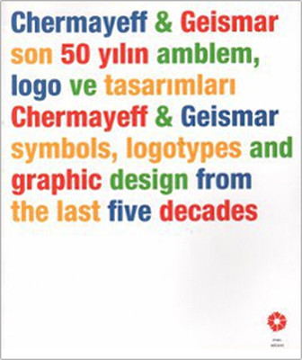 Chermayeff - Geismar Son 50 Yılın Amblem, Logo ve Tasarımları