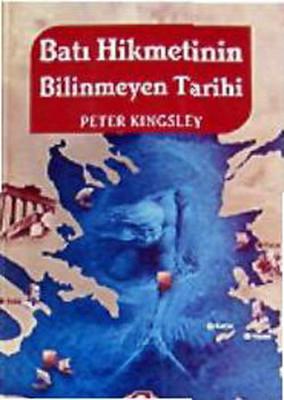 Batı Hikmetinin Bilinmeyen Tarihi