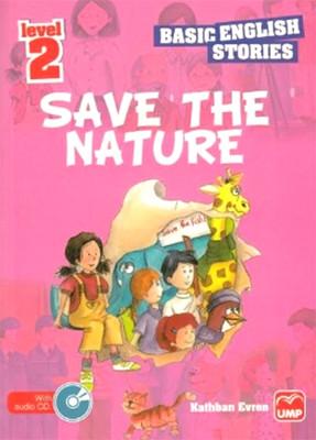Basic English Stories Level 2 - Save The Nature