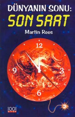 Dünyanın Sonu : Son Saat