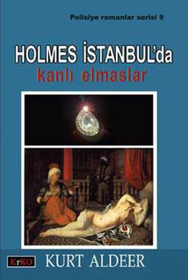 Holmes İstanbul'da - Kanlı Elmaslar