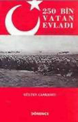 250 Bin Vatan Evladı Çanakkale 1915