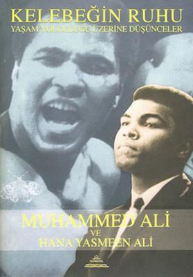 Kelebeğin Ruhu - Muhammed Ali