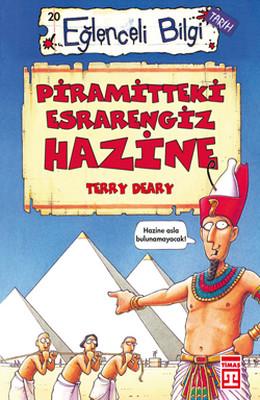 Eğlenceli Bilgi (Tarih) - Piramitteki Esrarengiz Hazine