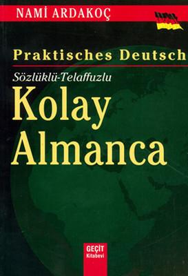 Sözlüklü - Telaffuzlu Kolay Almanca