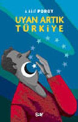 Uyan Artık Türkiye