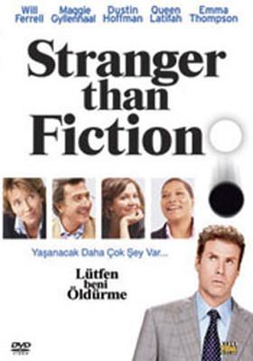 Stranger Than Fiction - Lütfen Beni Öldürme