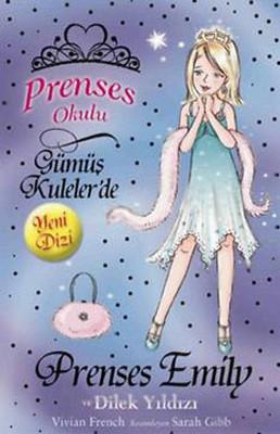 Prenses Okulu 12 - Emily ve Dilek Yıldızı