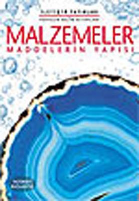 Malzemeler - Maddelerin Yapısı