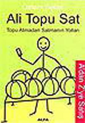 Ali Topu Sat -Topu Atmadan Satmanın Yolları