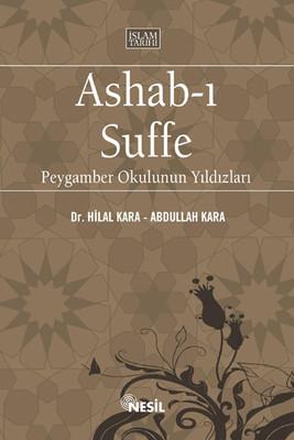 Ashabı-ı Suffe - Peygamber Okulunun Yıldızları