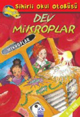 Dev Mikroplar - Sihirli Okul Otobüsü