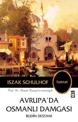 Avrupa'da Osmanlı Damgası Budin Destanı