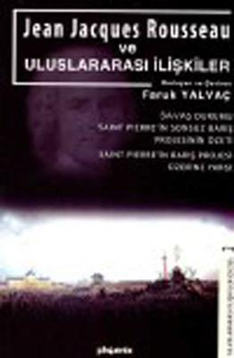 Jean Jacgues Rousseau ve Uluslararası İlişkiler