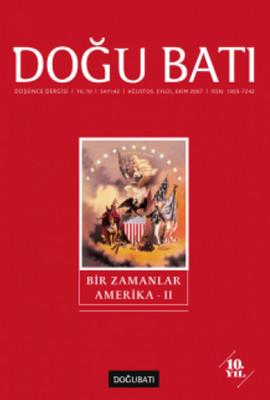 Doğu Batı Düşünce Dergisi Sayı: 42 - Bir Zamanlar Amerika 2