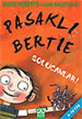 Pasaklı Bertie - Solucanlar