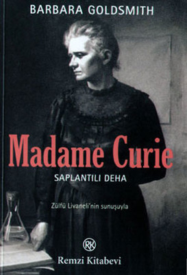 Madame Curie - Saplantılı Deha