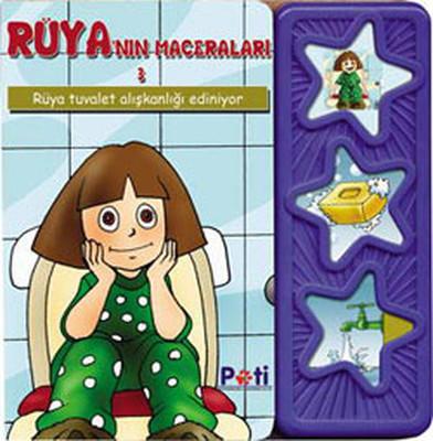 Rüya'nın Maceraları 3 - Tuvalet Alışkanlığı