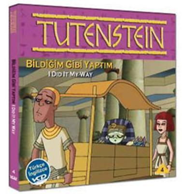 Tutenstein 4 : I Did It My Way - Tutenstein 4 :Bildigim Gibi Yaptim