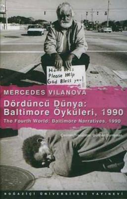 The Fourth World: Baltimore Narratives - 1990 Dördüncü Dünya