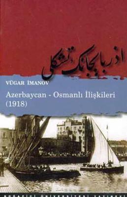 Azerbaycan-Osmanlı İlişkileri