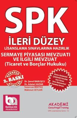 SPK İleri Düzey - Sermaye Piyasası Mevzuatı ve İlgili Mevzuat - Ticaret Hukuku ve Borçlar Hukuku