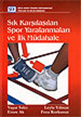 Sık Karşılaşılan Spor Yaralanmaları ve İlk Müdahale