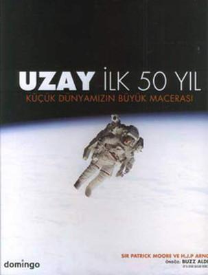 Uzay - İlk 50 Yıl