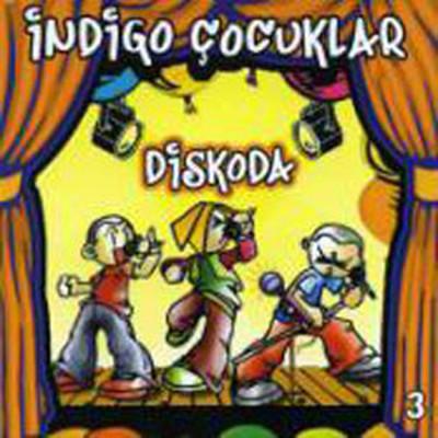 İndigo Çocuklar  Diskoda 3