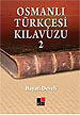 Osmanlı Türkçesi Kılavuzu 2