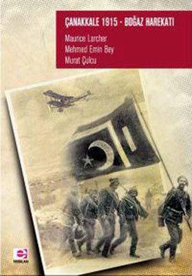 Çanakkale 1915 - Boğaz Harekatı